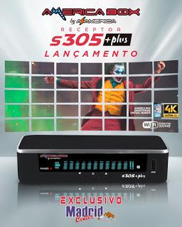 AMERICABOX S305 PLUS ATUALIZAÇÃO 09/2021